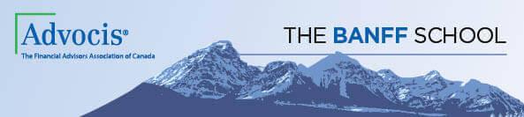 Advocis – The Banff School